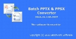 Batch PPTX and PPSX Converter 2018.10.1103.2027