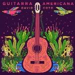 آلبوم موسیقی Guitarra Americana گیتار کلاسیک آرامش بخشی از David CotoGuitarra Americana  (2018)