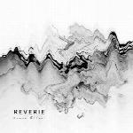 آلبوم موسیقی Reverie پست راک پرانرژی و هیجان انگیزی از Summer EffectReverie  (2018)
