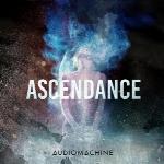 آلبوم Ascendance تریلرهای حماسی باشکوه از AudiomachineAscendance  (2018)