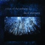 آلبوم موسیقی Colors of the Ambient Sky جلوه ای بدیع از آسمان شب اثری از دیوید آرکنستونColors of the Ambient Sky  (2018)