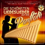 آلبوم موسیقی زیباترین آهنگ های عاشقانه با پن فلوتDie schönsten Liebeslieder auf der Panflöte – Folge 2 – Instrumental  (2018)