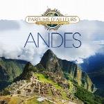 Collection Parfums D ailleurs Andes اجراهای زیبایی از ساز پن فلوت اثری از اولیویه امبریدنCollection Parfums D ailleurs – Andes  (2014)