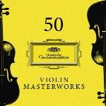 50 Violin Masterworks ، مجموعه ایی از برترین قطعه های ویولن موسیقی کلاسیک50 Violin Masterworks  (2018)