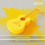 اجراهای زیبای گیتار کلاسیک آدام چیچیلیتی در آلبوم کانسیونسCanciones  (2018)