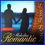 ملودی های رمانتیک ، اجراهای زیبای پن فلوت از گروه اینکا سانگMelodies Romantic  (2009)