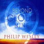 « فراتر از ابر نه » آلبوم تکنوزی پیانو روح نوازی از فیلیپ وسلیBeyond Cloud Nine  (2016)