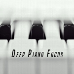 دانلود آلبوم « تمرکز عمیق پیانو » اجرای زیبایی از شاهکارهای پیانو کلاسیکDeep Piano Focus  (2016)