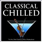 « کلاسیکال آرامش بخش : شاهکارهای کلاسیکال چیل اوت »Classical Chilled: The Very Best Classical Chillout Masterpieces  (2016)