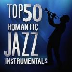 دانلود آلبوم « برترین 50 موسیقی جز بی کلام رمانتیک »Top 50 Romantic Jazz Instrumentals  (2016)