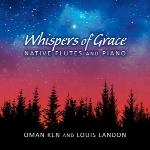 دانلود آلبوم « زمزمه زیبایی » تلفیق آرامش بخشی از پیانو و فلوت سرخپوستیWhispers of Grace – Native Flutes and Piano  (2015)