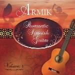 گیتار اسپانیایی رمانتیک در آلبوم جدید آرمیکRomantic Spanish Guitar Vol 1  (2014)