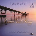 بازنوازی محبوبترین آهنگ های پاپ با پیانو توسط دیوید آزبورنCome Sail Away  (2015)