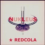 هسته ، آلبوم موسیقی حماسی پر شور و هیجان انگیزی از redCola MusicNukleus  (2017)