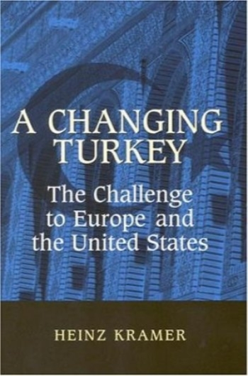 ترکیه در حال تغییر : چالش به اروپا و ایالات متحده (مطالعات در سیاست خارجی ) / A Changing Turkey: The Challenge to Europe and the United States (Studies in Foreign Policy)