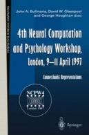 4 عصبی محاسبات و کارگاه روانشناسی، لندن ، 9-11 آوریل 1997: بازنمودهای پیوندگرا4th Neural Computation and Psychology Workshop, London, 9–11 April 1997: Connectionist Representations