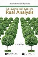معرفی پی در پی به آنالیز حقیقیA Sequential Introduction to Real Analysis