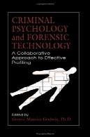 روانشناسی جنایی و پزشکی قانونی تکنولوژی یک رویکرد مشترک به پروفایل موثرCRIMINAL PSYCHOLOGY and FORENSIC TECHNOLOGY A Collaborative Approach to Effective Profiling