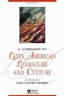 همدم به ادبیات آمریکای لاتین و فرهنگA companion to Latin American literature and culture