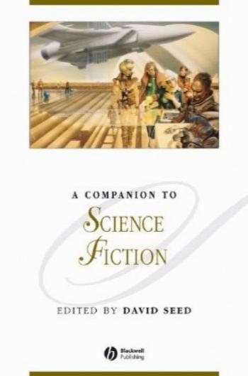 همدم به علمی تخیلی / A companion to science fiction