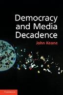 دیدارهای رسانه و دموکراسیDemocracy and Media Decadence