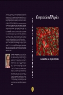 فیزیک محاسباتی - آشنایی عملی فیزیک محاسباتی و محاسبات علمیComputational Physics - A Practical Introduction to Computational Physics and Scientific Computing