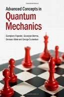 مفاهیم پیشرفته در مکانیک کوانتومیAdvanced Concepts in Quantum Mechanics