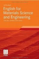 انگلیسی برای علوم مواد و مهندسی : تمرین ، دستور زبان، مطالعات موردیEnglish for Materials Science and Engineering: Exercises, Grammar, Case Studies