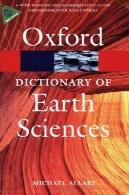واژه نامه علوم زمین (مرجع جیبی آکسفورد)Dictionary of Earth Sciences (Oxford Paperback Reference)