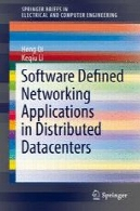 نرم افزار برنامه های کاربردی شبکه های تعریف شده در مراکز داده توزیع شدهSoftware Defined Networking Applications in Distributed Datacenters