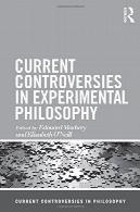 مجادلات فعلی در فلسفه تجربیCurrent Controversies in Experimental Philosophy
