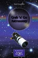 نجوم نجوم گرفتن (نجوم عملی پاتریک مور)Grab 'n' Go Astronomy (Patrick Moore's Practical Astronomy)