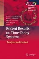 نتایج اخیر را در سیستم های با تاخیر زمانی: تجزیه و تحلیل و کنترلRecent Results on Time-Delay Systems: Analysis and Control