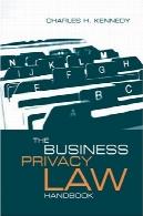 قانون حریم خصوصی کسب و کار در کتاب (خانه Artech مخابرات)The Business Privacy Law Handbook (Artech House Telecommunications)