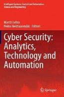 امنیت سایبر: تجزیه و تحلیل ترافیک، فناوری و اتوماسیونCyber Security: Analytics, Technology and Automation
