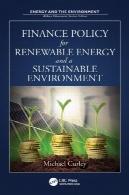 سیاست مالی برای انرژی های تجدید پذیر و محیط زیست پایدارFinance Policy for Renewable Energy and a Sustainable Environment