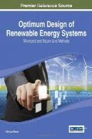 طراحی بهینه سیستم های انرژی های تجدید پذیر : ریز شبکه و روش شبکه طبیعتOptimum Design of Renewable Energy Systems: Microgrid and Nature Grid Methods