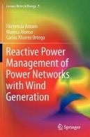 مدیریت توان راکتیو شبکه های برق با تولید بادیReactive Power Management of Power Networks with Wind Generation