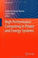 عملکرد بالا محاسبات در قدرت و انرژی سیستمHigh Performance Computing in Power and Energy Systems