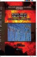 فولاد عملیات حرارتی متالورژی و فن آوریSteel Heat Treatment Metallurgy and Technologies