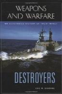 ناوشکن : تاریخ مصور از تاثیر آنهاDestroyers: An Illustrated History of Their Impact