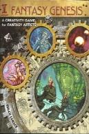 پیدایش فانتزی: بازی خلاقیت برای هنرمندان فانتزیFantasy Genesis: A Creativity Game for Fantasy Artists
