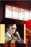 سینما جرم بریتانیا (انگلیس محبوب سینما)British Crime Cinema (British Popular Cinema)