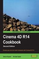 سینما 4D R14 کتاب آشپزی ، نسخه 2Cinema 4D R14 Cookbook, 2nd edition