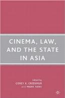 سینما، قانون و دولت در آسیاCinema, Law, and the State in Asia