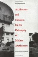 معماری و نیهیلیسم : در فلسفه معماری مدرنArchitecture and Nihilism: On the Philosophy of Modern Architecture
