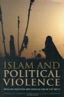 اسلام و خشونت سیاسی: غربت اسلام و افراط گرایی در غرب (کتابخانه روابط بین الملل )Islam and Political Violence: Muslim Diaspora and Radicalism in the West (Library of International Relations)