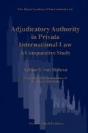 سازمان Adjudicatory در حقوق بین الملل خصوصی (لاهه آکادمی جزوه و مقالات حقوق بین الملل)Adjudicatory Authority in Private International Law (The Hague Academy of International Law Monographs)