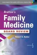 خانواده پزشکی هیئت مدیره بررسی براتون استBratton's family medicine board review