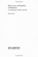 اسلام، حقوق و برابری در اندونزی: انسان شناسی خرد جمعیIslam, Law, and Equality in Indonesia: An Anthropology of Public Reasoning